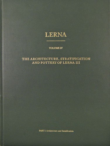 The Architecture, Stratification, and Pottery of Lerna: Rutter, J. B.