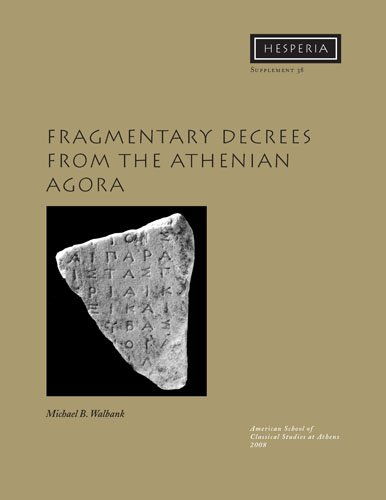 9780876615386: Fragmentary Decrees from the Athenian Agora (Hesperia Supplement)