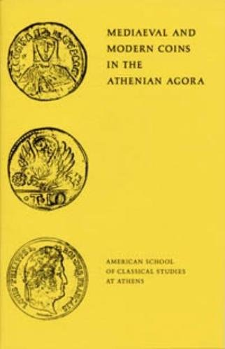 Mediaeval and Modern Coins in the Athenian: Fred S. Kleiner