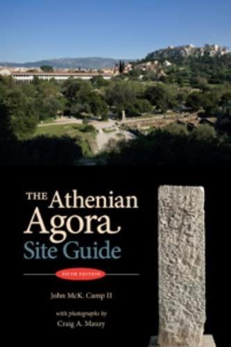 9780876616574: The Athenian Agora: Site Guide (5th ed.)