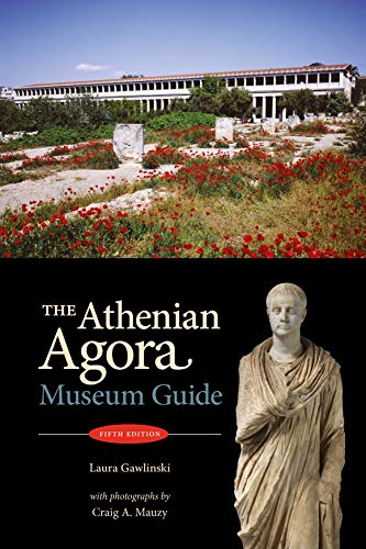 9780876616581: The Athenian Agora: Museum Guide (5th ed.)