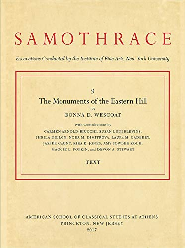 9780876618509: The Monuments of the Eastern Hill (Samothrace)