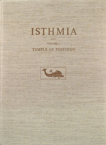 Temple of Poseidon (Isthmia): Broneer, Oscar