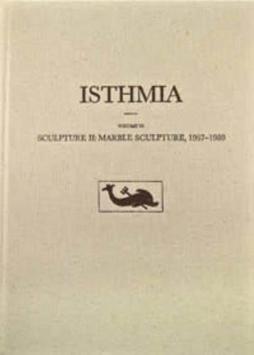 Sculpture II: Marble Sculpture, 1967-1980. (Isthmia VI).: Lattimore, Steven.