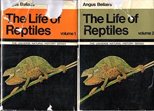 The Life of Reptiles Vols. 2.only: Bellairs, Angus