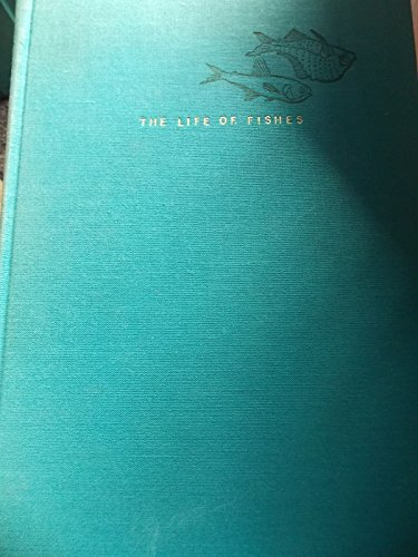 Life of Fishes: N. B. Marshall