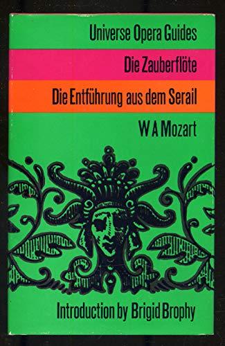 Universe Opera Guides W.A. Mozart The Magic: Mozart, W.A.