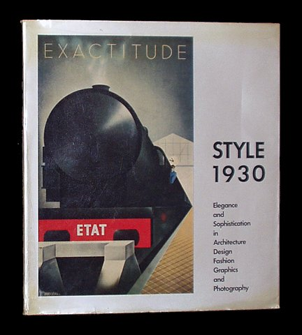 9780876631539: Style 1930: Elegance and Sophistication in Architecture, Design, Fashion, Graphics, and Photography
