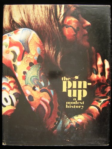 9780876631638: The pin-up; a modest history by Mark Gabor