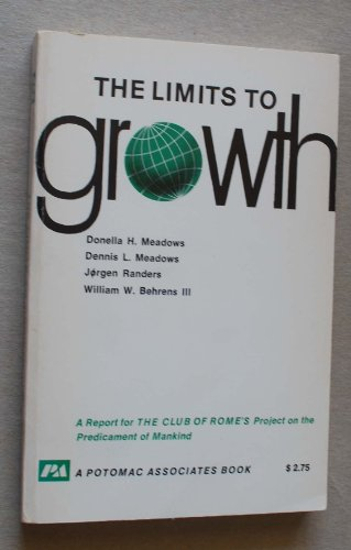 9780876631652: The Limits to growth: A report for the Club of Rome's Project on the Predicament of Mankind