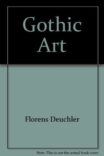 Gothic Art (Universe History of Art)