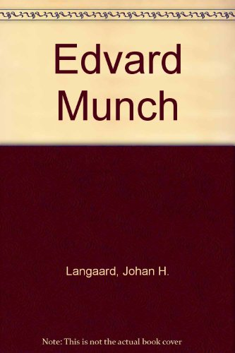 Edvard Munch: Masterpieces from the Artist's Collection in the Munch Museum in Oslo.: Langaard...