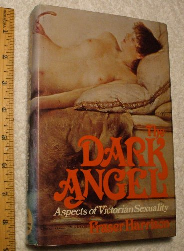9780876632291: The Dark Angel: Aspects of Victorian Sexuality