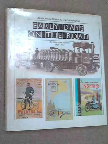 9780876632437: Early Days on the Road: An Illustrated History, 1819-1941