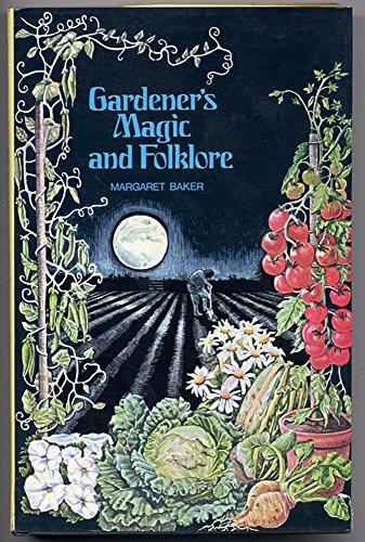 9780876632994: Gardener's magic and folklore