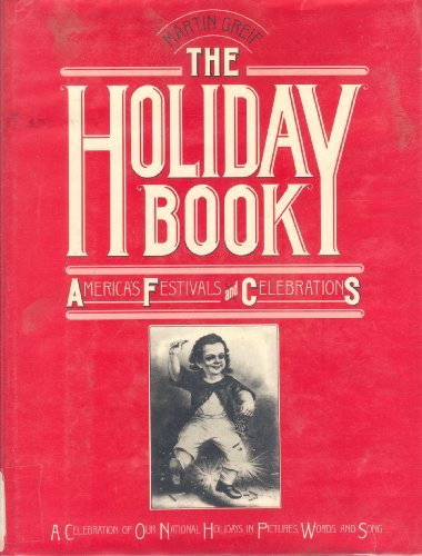 9780876633090: The Holiday Book, America's Festivals and Celebrations