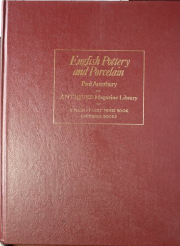 English Pottery and Porcelain: Paul, ed. Atterbury
