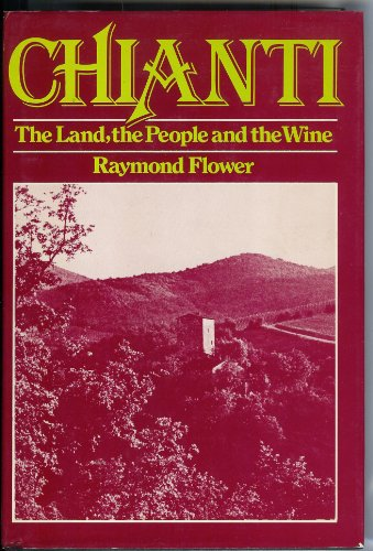 9780876633304: Chianti: The land, the people, and the wine