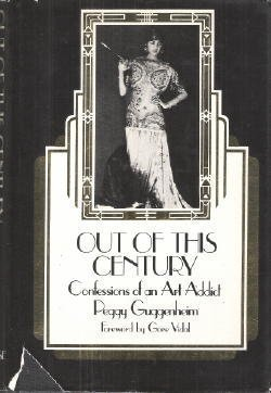 9780876633373: Out of This Century: Confessions of an Art Addict