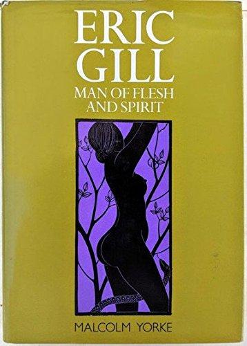 9780876633878: Eric Gill: Man of Flesh and Spirit