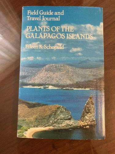 Plants of the Galapagos Islands: Eileen Schofield