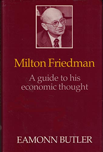 9780876634769: Milton Friedman: A Guide to His Economic Thought