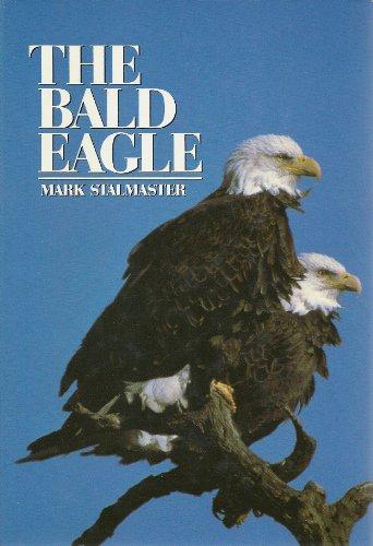 9780876634912: The Bald Eagle