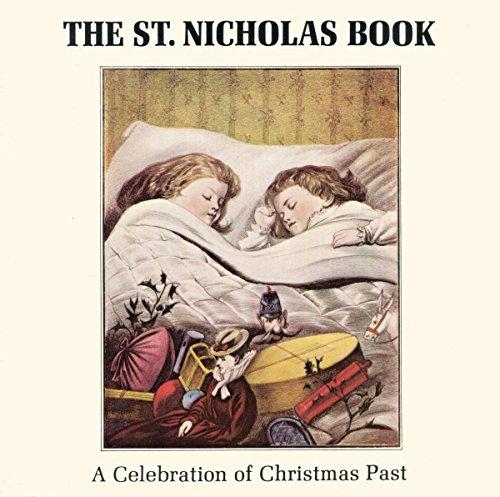 9780876635544: St.Nicholas Book: A Celebration of Christmas Past