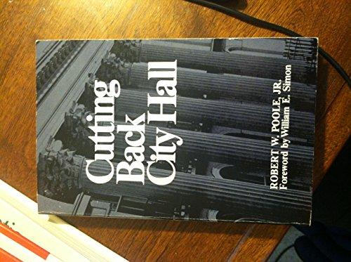 9780876635575: Cutting Back City Hall