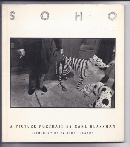 Soho: A Picture Portrait: Carl Glassman