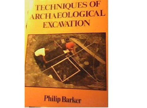 9780876635872: Techniques of Archaeological Excavation