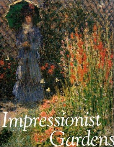 9780876636022: Impressionist Gardens