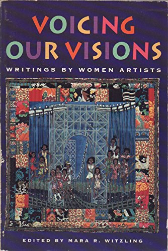 9780876636091: Voicing Our Visions: Writings by Women Artists
