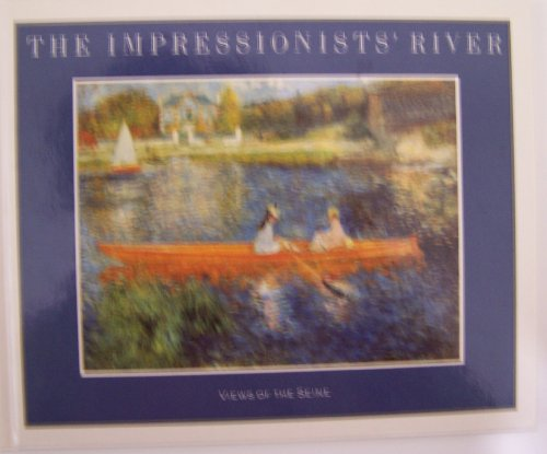 9780876636206: The Impressionists' River: Views of the Seine