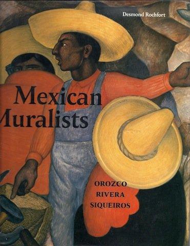 9780876636268: Mexican Muralists: Orozco, Rivera, Siqueiros