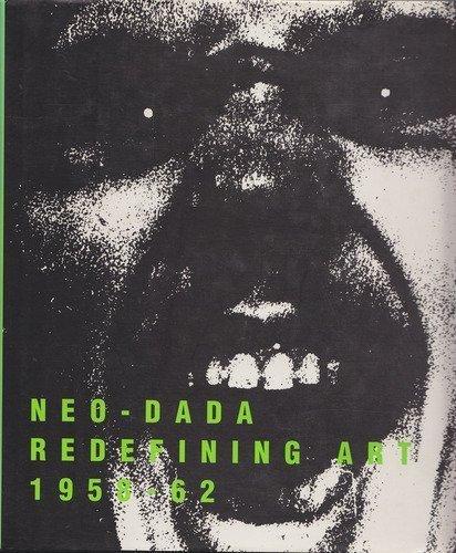9780876636299: Neo-Dada: Redefining Art 1958-62