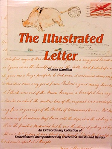 The Illustrated Letter: An Extraordinary Collection of: Hamilton, Charles