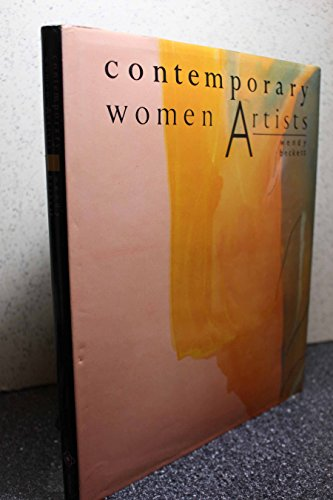 Contemporary Women Artists (9780876636916) by Wendy Beckett