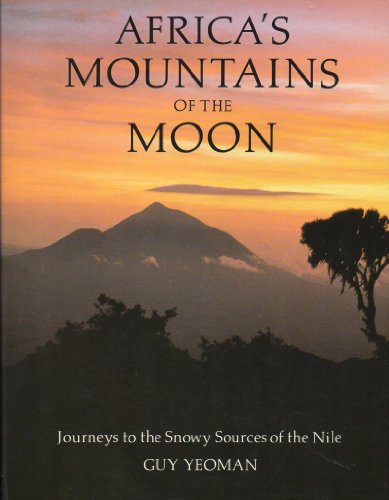 9780876636978: Africa's Mountains of the Moon: Journeys to the Snowy Sources of the Nile