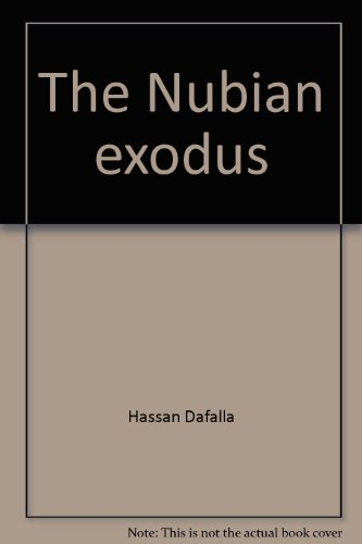 9780876637159: The Nubian exodus by Hassan Dafalla