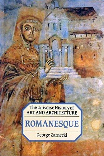 Romanesque (Universe History of Art and Architecture): Zarnecki, George