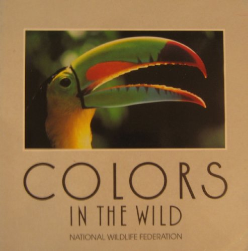 Colors in the Wild (0876637659) by National Wildlife Federation