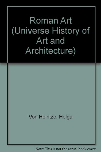 9780876637685: Roman Art (Universe History of Art and Architecture)