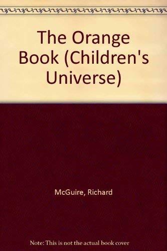 9780876637975: The Orange Book (Children's Universe)