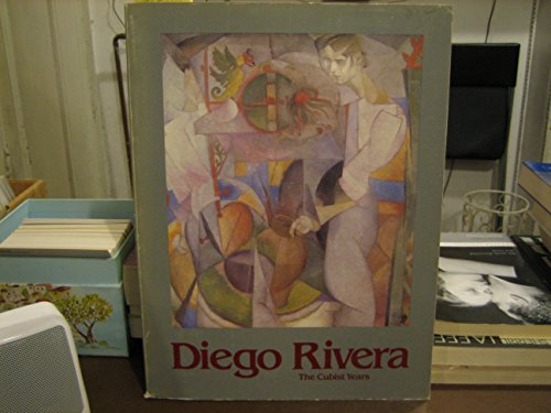 9780876638606: Diego Rivera: The Cubist Years