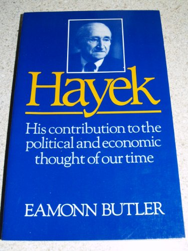 9780876638774: Hayek: His Contribution to the Political and Economic Thought of Our Time