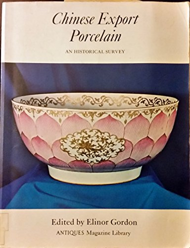 9780876639238: Chinese Export Porcelain: An Historical Survey Edition: First