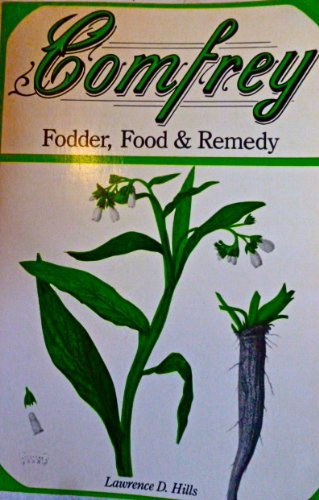 9780876639320: Comfrey: Fodder, Food & Remedy