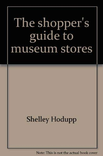 9780876639351: The shopper's guide to museum stores