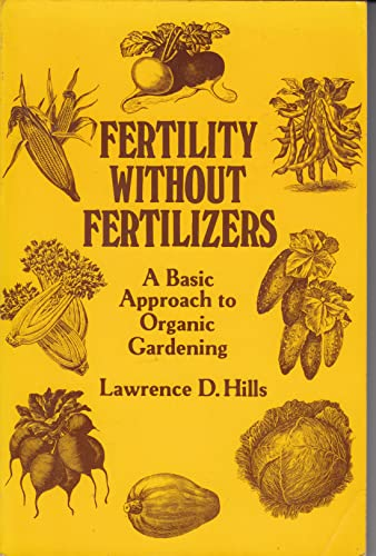 9780876639443: Fertility without fertilizers: A basic approach to organic gardening